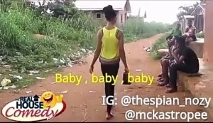 """Video (Skit) : Real House of comedy """"Baby"""""""